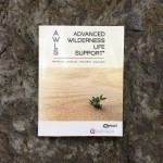 Advanced Wilderness Life Support (AWLS) Textbook